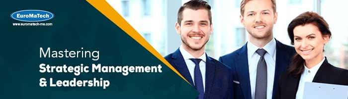 إتقان الإدارة الإستراتيجية والقيادة في العمل - 10 أيام